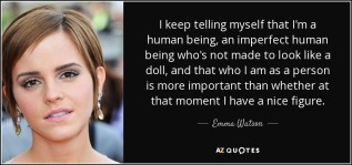 quote-i-keep-telling-myself-that-i-m-a-human-being-an-imperfect-human-being-who-s-not-made-emma-watson-59-26-33
